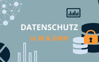 Datenschutz in BI und DWH