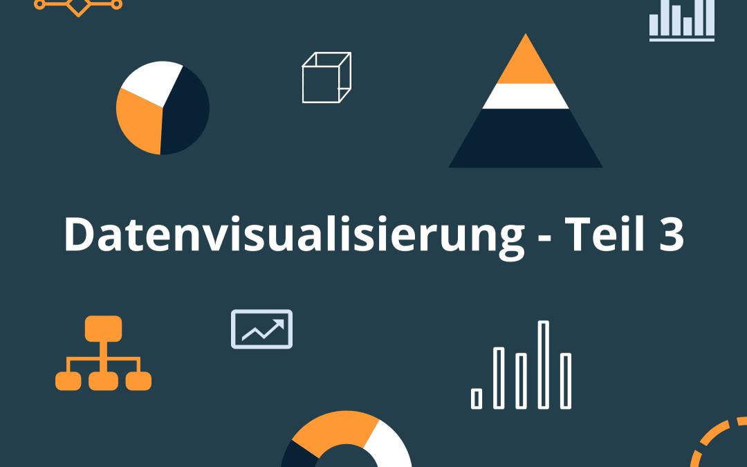 Datenvisualisierung – Big Data Visualisierung-Teil 3