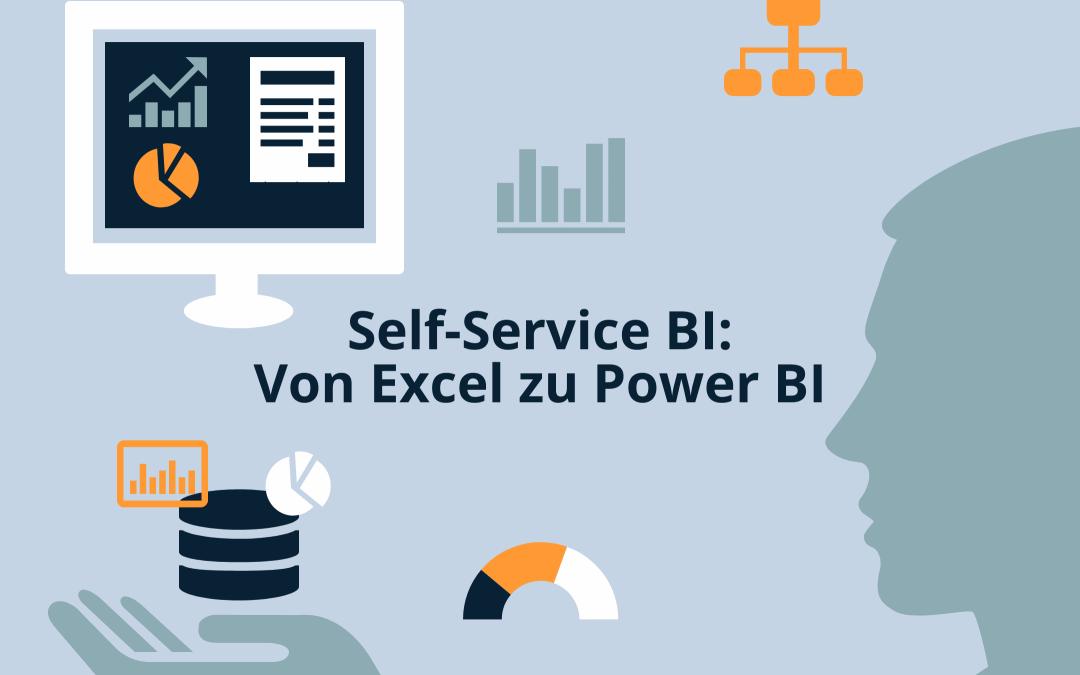 Self Service BI: Von Excel zu Power BI