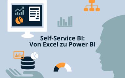 Self-Service BI: Von Excel zu Power BI
